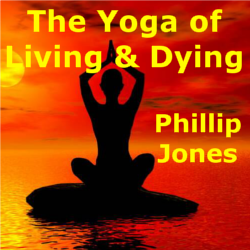 Yoga of Living & Dying